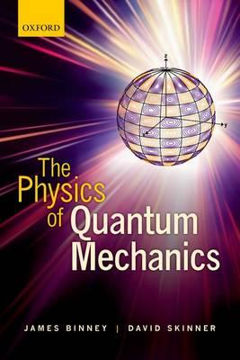 The Physics of Quantum Mechanics (Paperback)