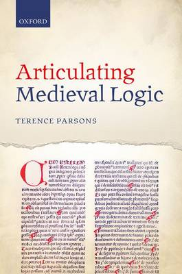 Articulating Medieval Logic (Hardback)