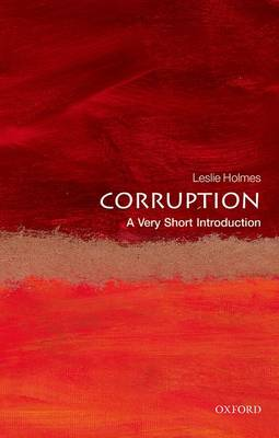 Corruption: A Very Short Introduction - Very Short Introductions (Paperback)
