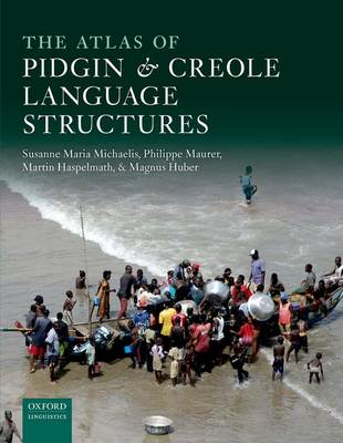 The Atlas of Pidgin and Creole Language Structures (Hardback)