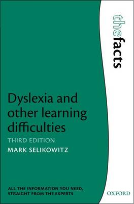 Dyslexia and other learning difficulties - The Facts (Paperback)