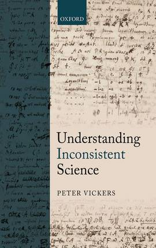 Understanding Inconsistent Science (Hardback)