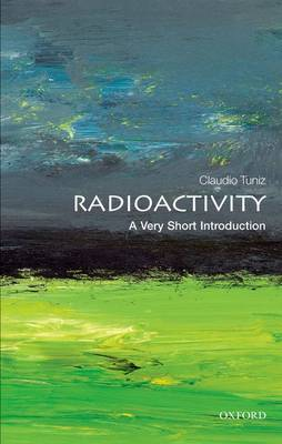 Radioactivity: A Very Short Introduction - Very Short Introductions (Paperback)