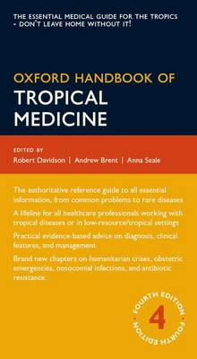 Oxford Handbook of Tropical Medicine - Oxford Medical Handbooks