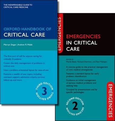 Oxford Handbook of Critical Care Third Edition and Emergencies in Critical Care Second Edition Pack - Emergencies in...