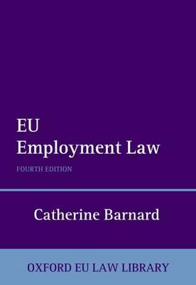 EU Employment Law - Oxford European Union Law Library (Hardback)