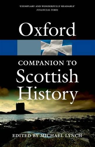 The Oxford Companion to Scottish History - Oxford Quick Reference (Paperback)