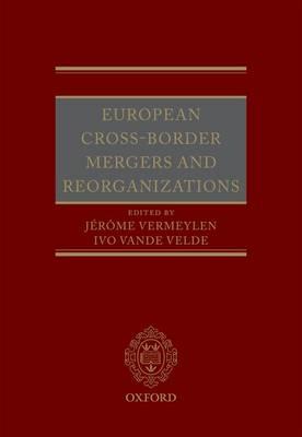 European Cross-Border Mergers and Reorganisations (Hardback)