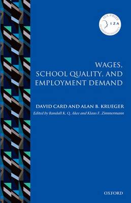 Wages, School Quality, and Employment Demand - IZA Prize in Labor Economics (Hardback)