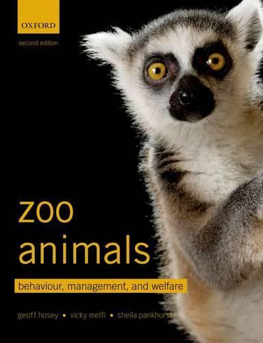 Zoo Animals: Behaviour, Management, and Welfare (Paperback)