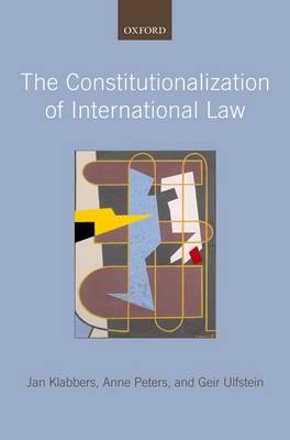 The Constitutionalization of International Law (Paperback)