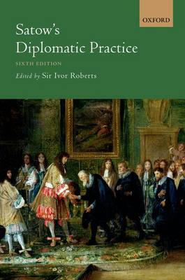Satow's Diplomatic Practice (Paperback)