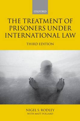The Treatment of Prisoners under International Law (Paperback)