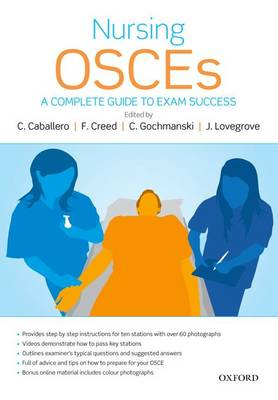 Nursing OSCEs: A Complete Guide to Exam Success (Paperback)