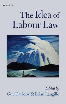 The Idea of Labour Law (Hardback)