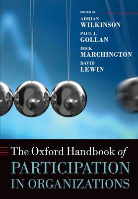 The Oxford Handbook of Participation in Organizations - Oxford Handbooks (Paperback)