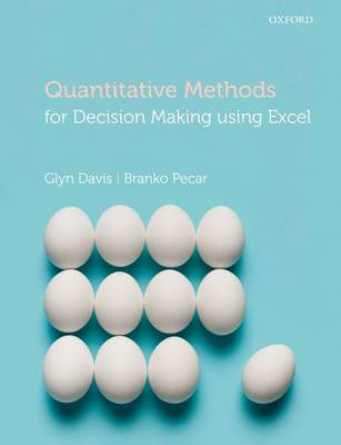 Quantitative Methods for Decision Making Using Excel (Paperback)