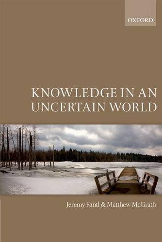 Knowledge in an Uncertain World (Paperback)