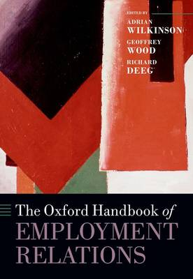 The Oxford Handbook of Employment Relations: Comparative Employment Systems - Oxford Handbooks (Hardback)