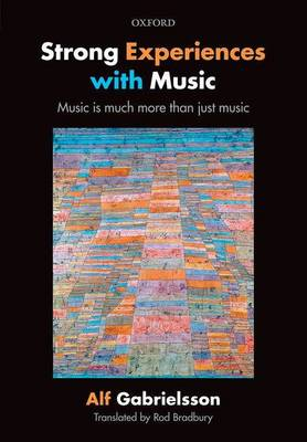 Strong Experiences with Music: Music is much more than just music (Hardback)