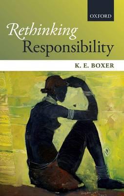 Rethinking Responsibility (Hardback)