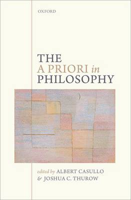 The A Priori in Philosophy (Hardback)