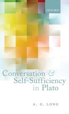 Conversation and Self-Sufficiency in Plato (Hardback)