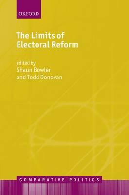 The Limits of Electoral Reform - Comparative Politics (Hardback)