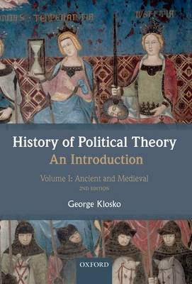 History of Political Theory: An Introduction: Volume I: Ancient and Medieval (Paperback)