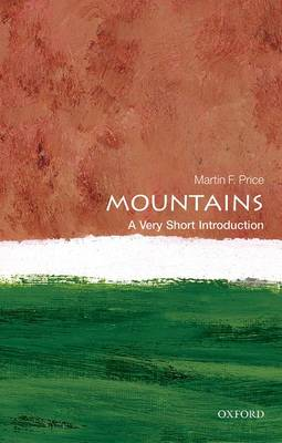 Mountains: A Very Short Introduction - Very Short Introductions (Paperback)