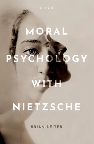 Moral Psychology with Nietzsche (Hardback)