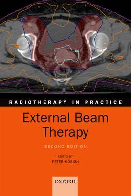 External Beam Therapy - Radiotherapy in Practice (Paperback)