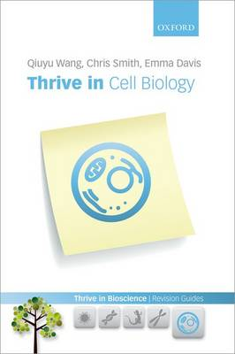 Thrive in Cell Biology - Thrive In Bioscience Revision Guides (Paperback)