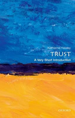 Trust: A Very Short Introduction - Very Short Introductions (Paperback)