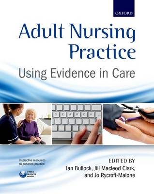Adult Nursing Practice: Using evidence in care (Paperback)