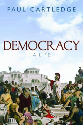 Democracy: A Life (Hardback)