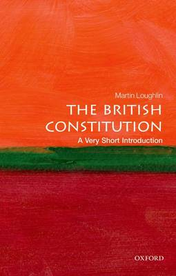 The British Constitution: A Very Short Introduction - Very Short Introductions (Paperback)