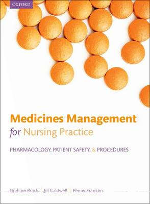 Medicines management for nursing practice: Pharmacology, patient safety, and procedures (Paperback)