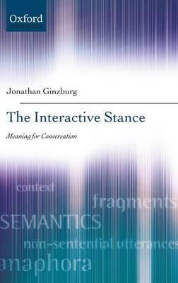 The Interactive Stance (Hardback)