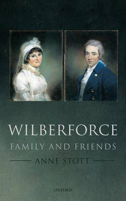 Wilberforce: Family and Friends (Hardback)