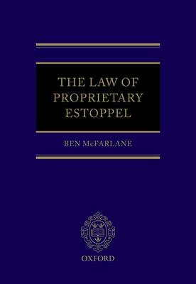 The Law of Proprietary Estoppel (Hardback)