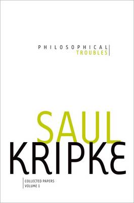 Philosophical Troubles: Collected Papers, Volume 1 (Hardback)