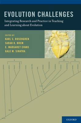 Evolution Challenges: Integrating Research and Practice in Teaching and Learning about Evolution (Hardback)