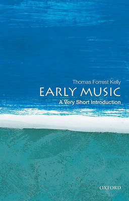 Early Music: A Very Short Introduction - Very Short Introductions (Paperback)