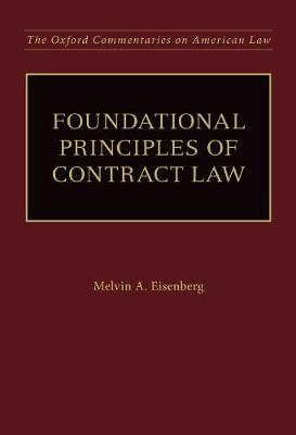 Foundational Principles of Contract Law - Oxford Commentaries on American Law (Hardback)