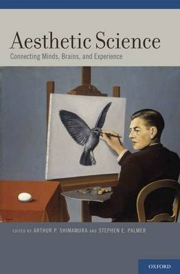 Aesthetic Science: Connecting Minds, Brains, and Experience (Hardback)
