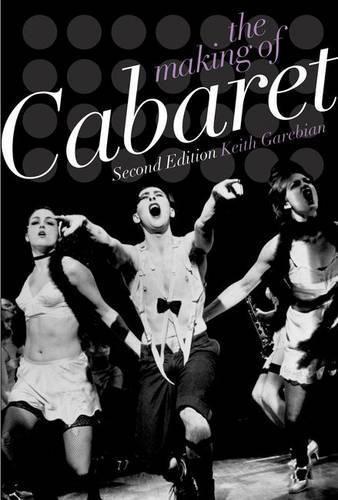 The Making of Cabaret (Paperback)