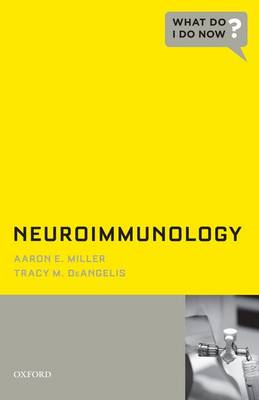 Neuroimmunology - What Do I Do Now (Paperback)