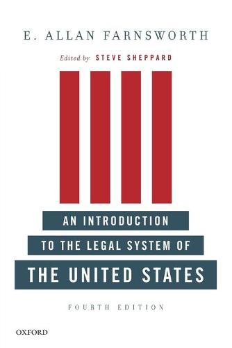 An Introduction to the Legal System of the United States, Fourth Edition (Paperback)