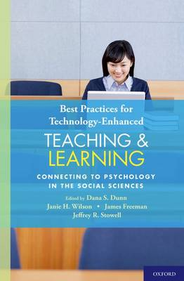 Best Practices for Technology-Enhanced Teaching and Learning: Connecting to Psychology and the Social Sciences (Hardback)